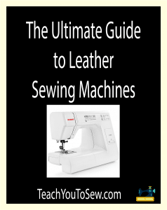 Ultimate Guide to Leather Sewing Machines