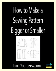How to Make a Sewing Pattern Bigger or Smaller